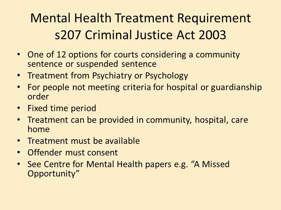 Mental Health Treatment Requirement s207 Criminal Justice Act 2003