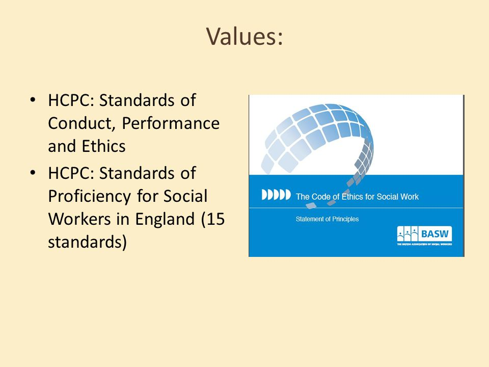 Values: HCPC: Standards of Conduct, Performance and Ethics