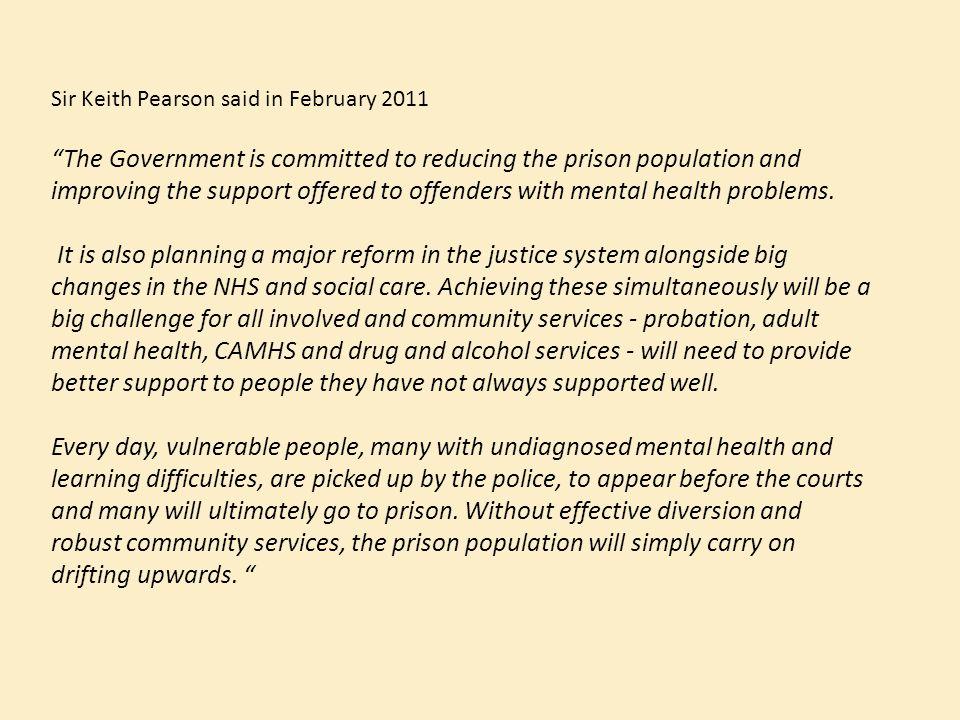 Sir Keith Pearson said in February 2011