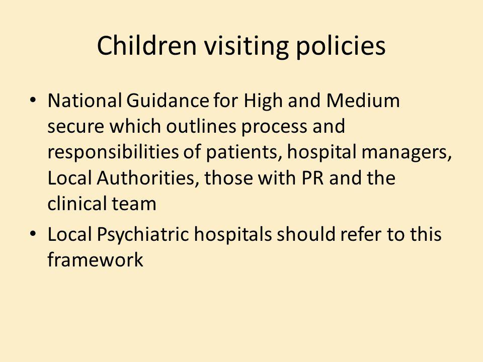 Children visiting policies