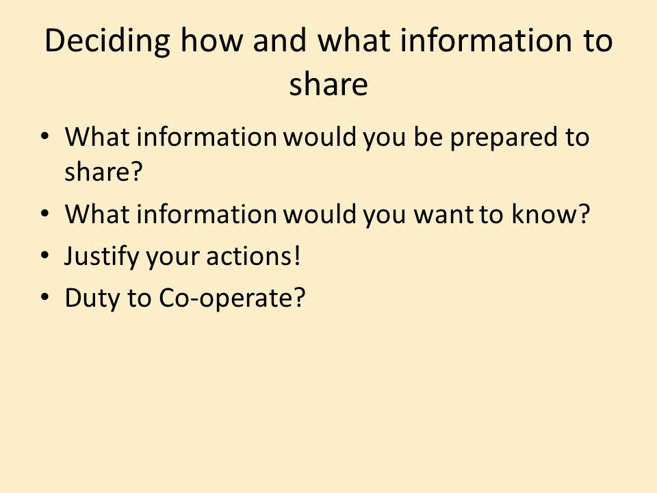 Deciding how and what information to share