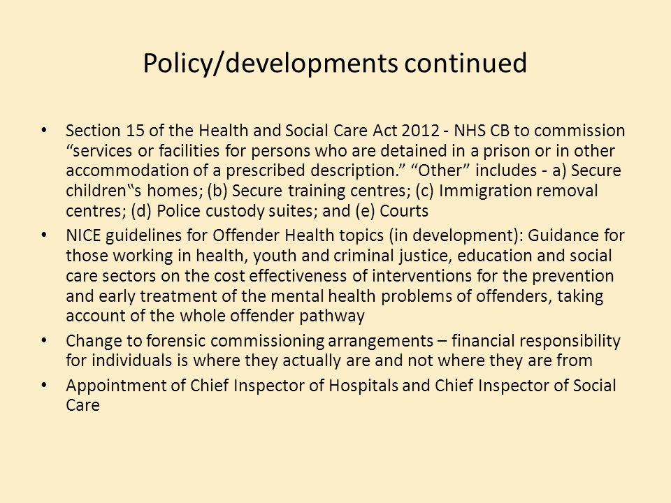 Policy/developments continued