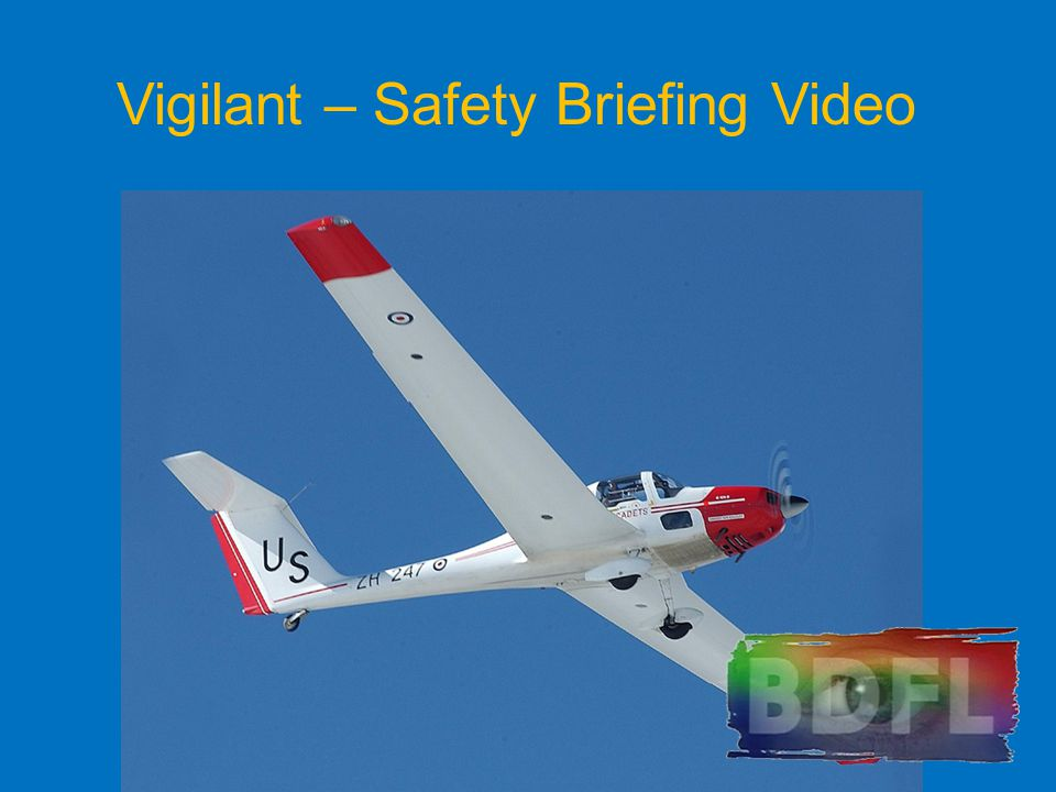 Vigilant – Safety Briefing Video