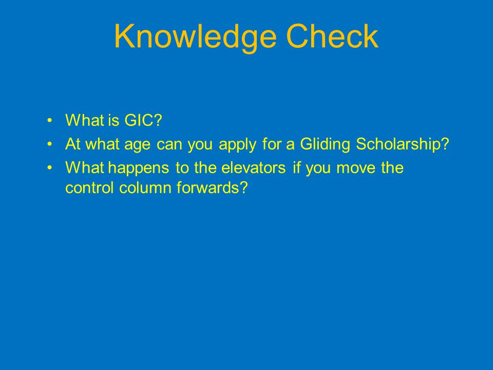 Knowledge Check What is GIC