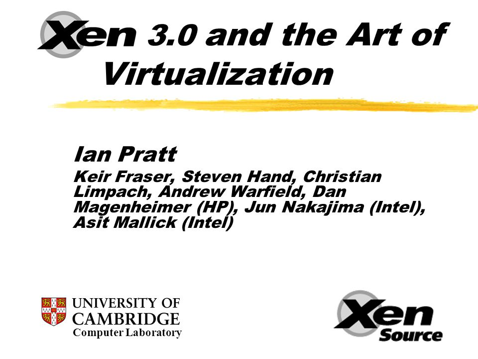 Xen 3.0 and the Art of Virtualization
