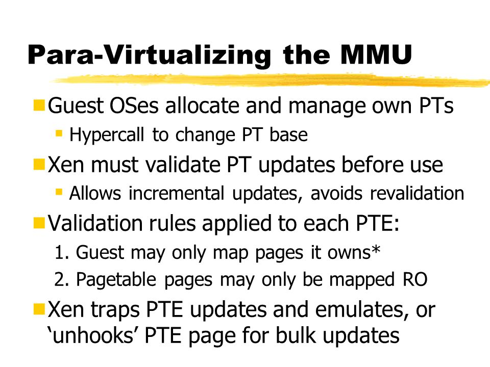 Para-Virtualizing the MMU