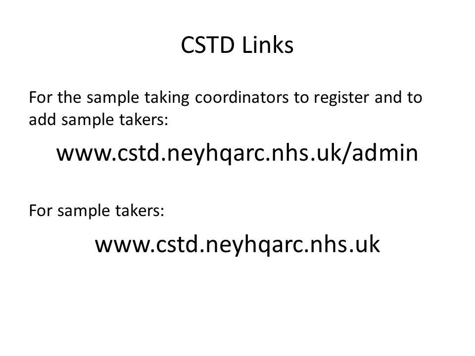 CSTD Links www.cstd.neyhqarc.nhs.uk/admin www.cstd.neyhqarc.nhs.uk