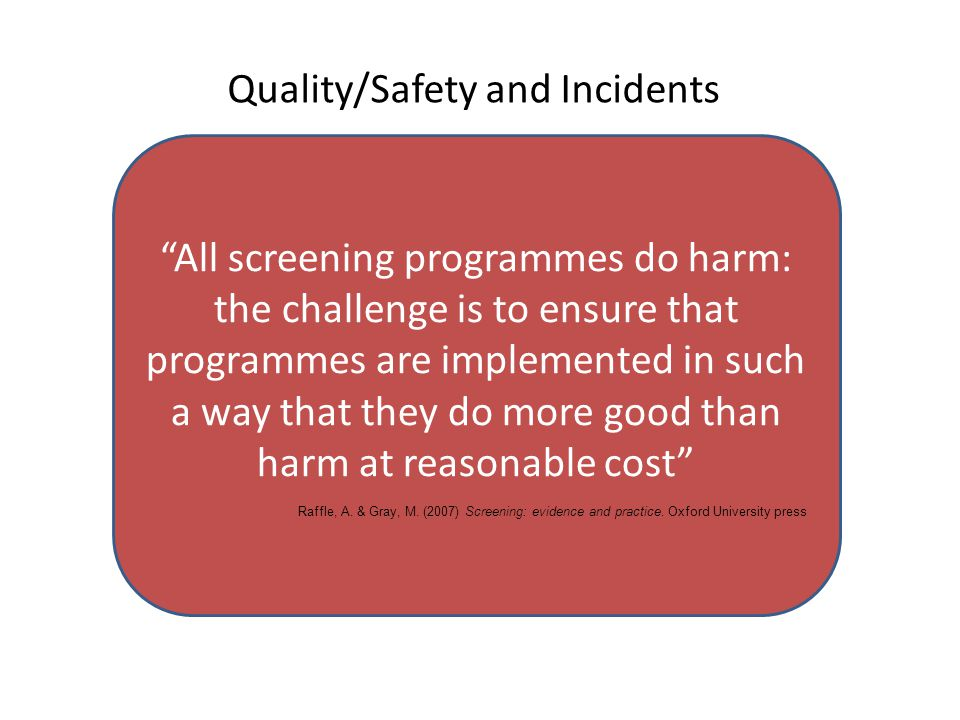 Quality/Safety and Incidents