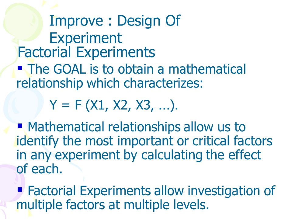 Improve : Design Of Experiment