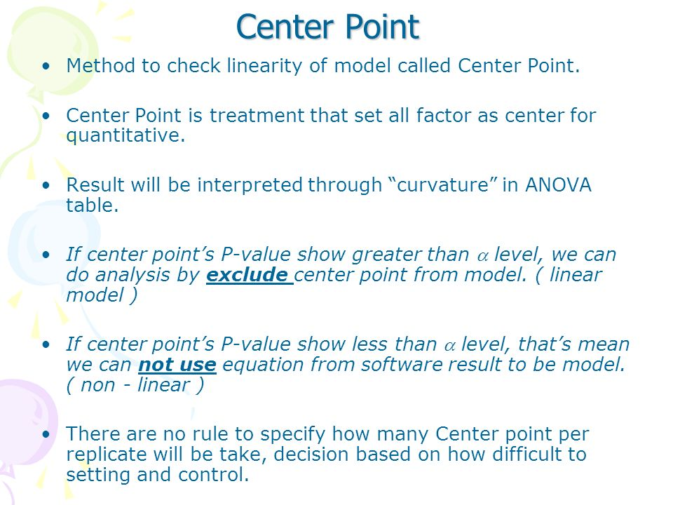 Center Point Method to check linearity of model called Center Point.