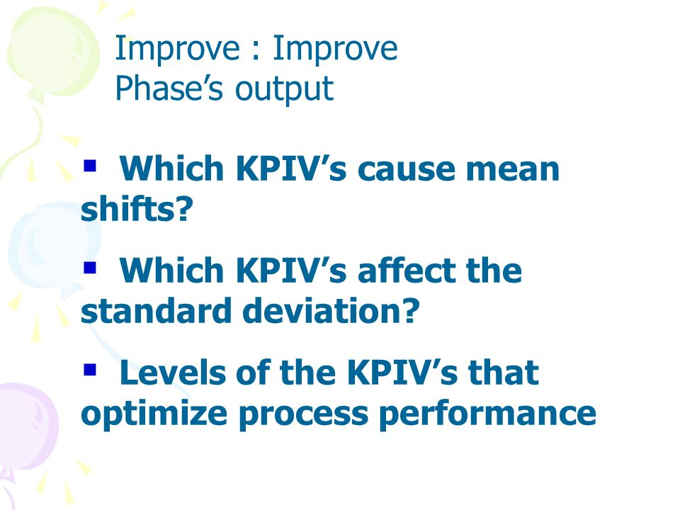 Improve : Improve Phase's output