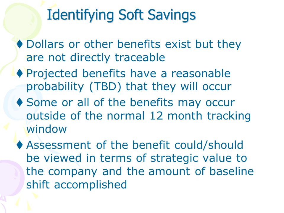 Identifying Soft Savings