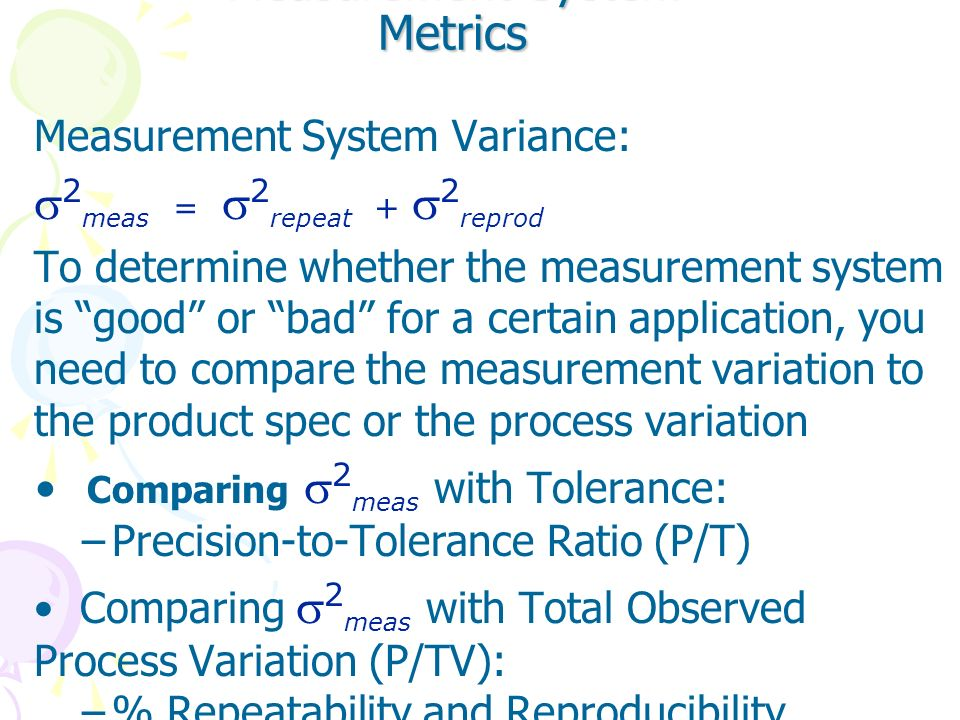 Measurement System Metrics