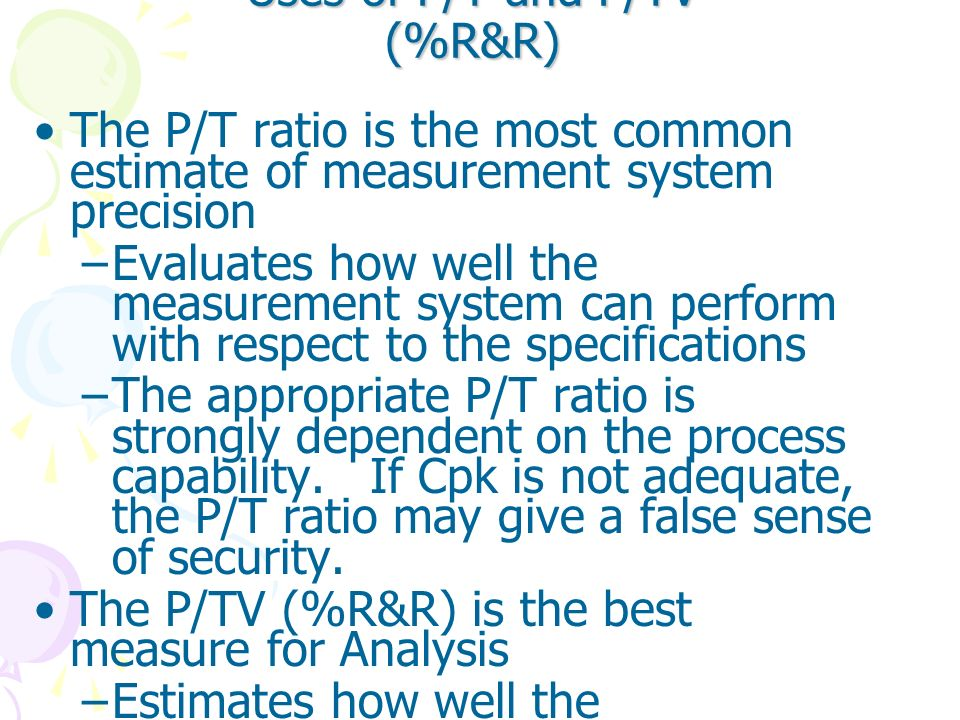 Uses of P/T and P/TV (%R&R)