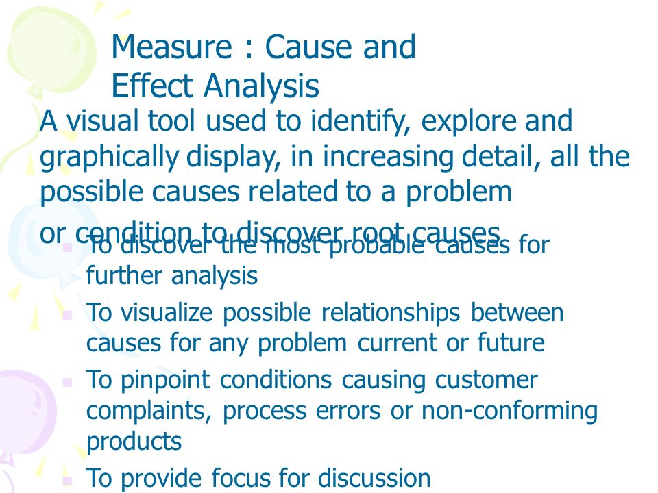 Measure : Cause and Effect Analysis