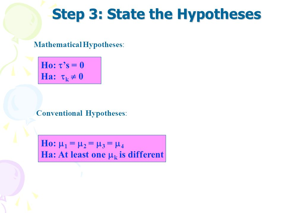Step 3: State the Hypotheses