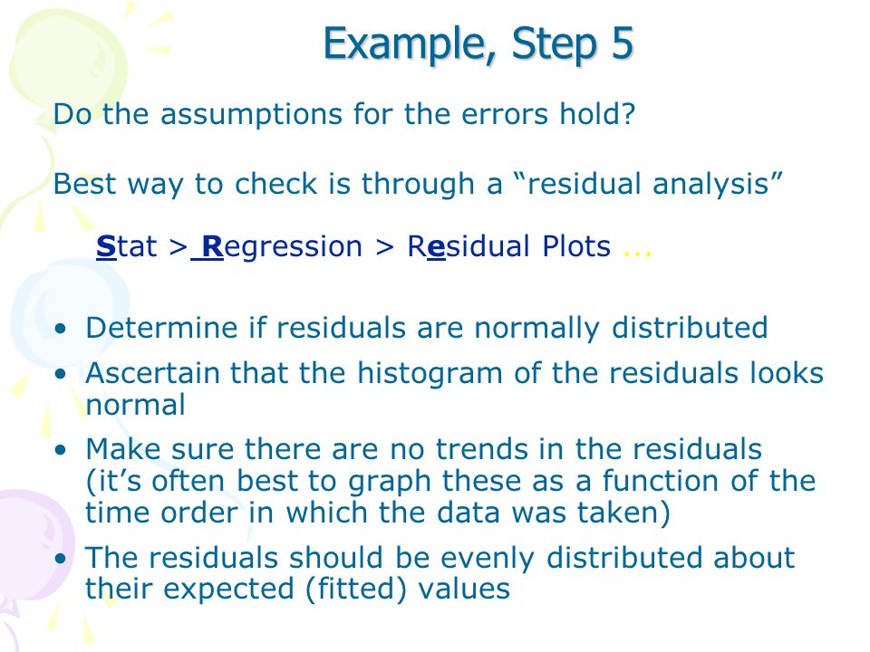 Example, Step 5 Do the assumptions for the errors hold
