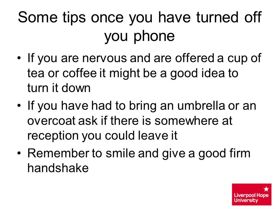 Some tips once you have turned off you phone