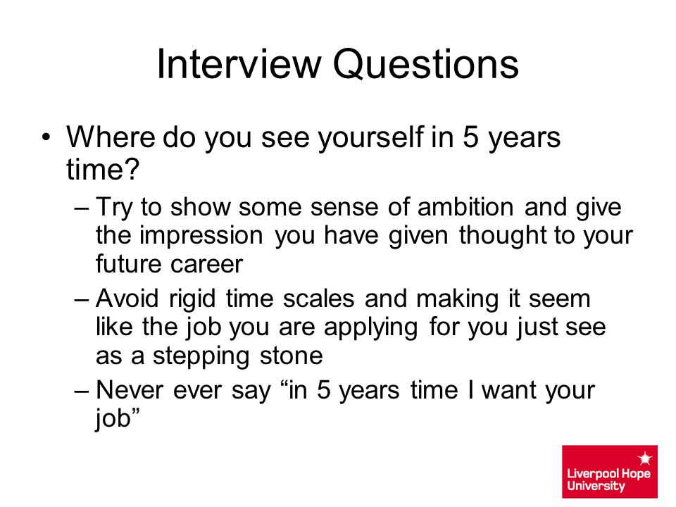 Interview Questions Where do you see yourself in 5 years time