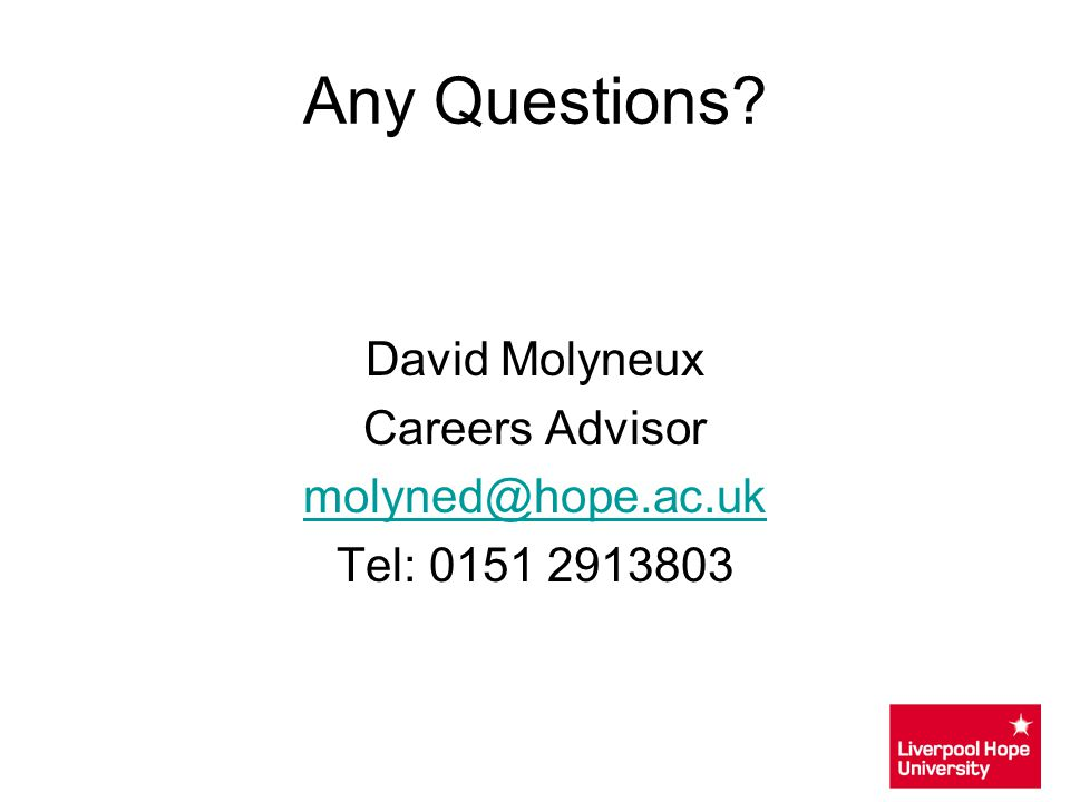 Any Questions David Molyneux Careers Advisor