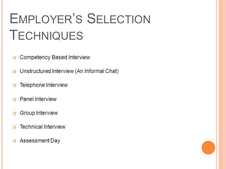 Employer's Selection Techniques