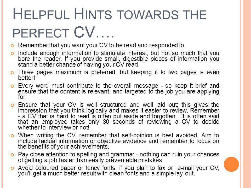 Helpful Hints towards the perfect CV….