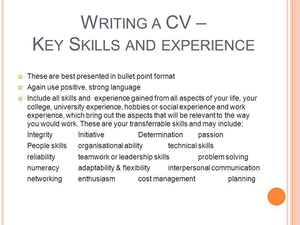 Writing a CV – Key Skills and experience
