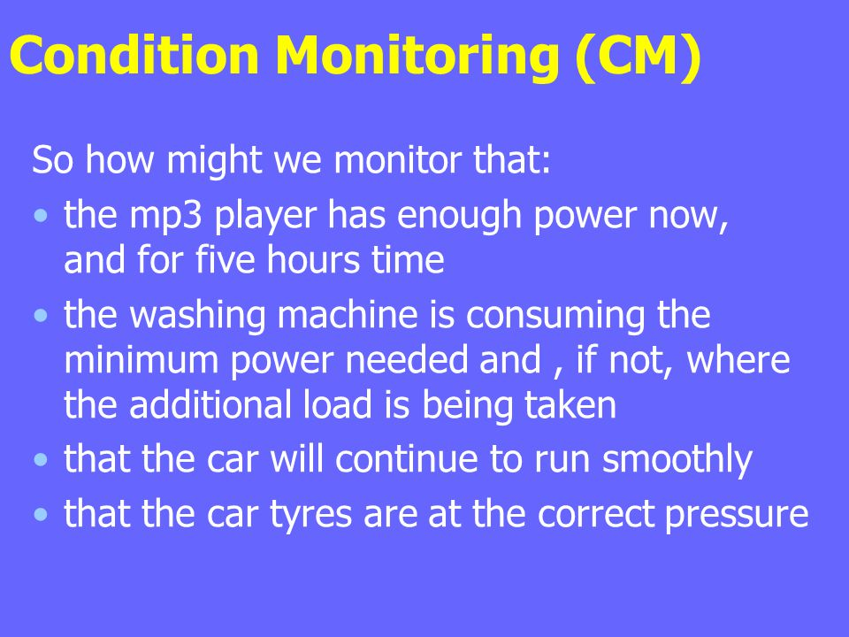 Condition Monitoring (CM)