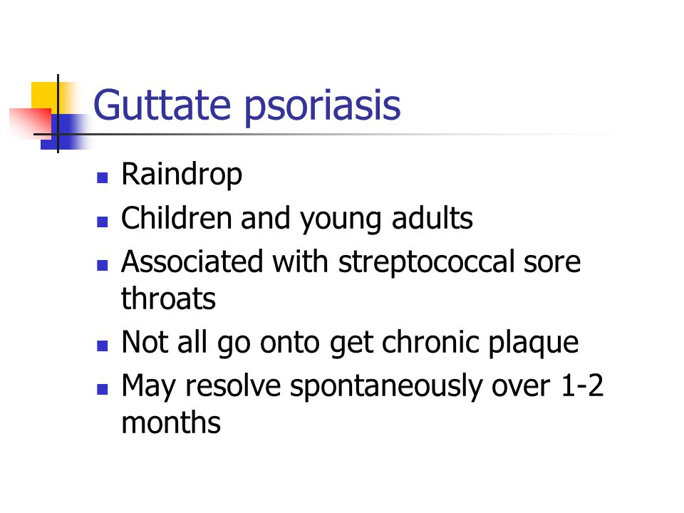 Guttate psoriasis Raindrop Children and young adults