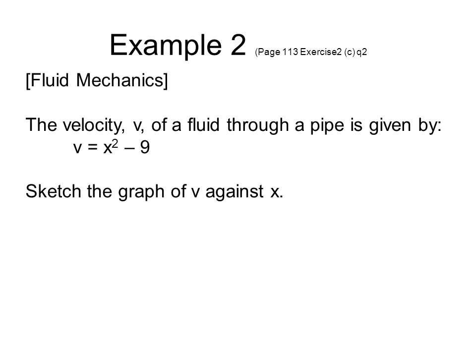 Example 2 (Page 113 Exercise2 (c) q2