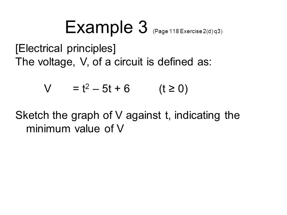 Example 3 (Page 118 Exercise 2(d) q3)
