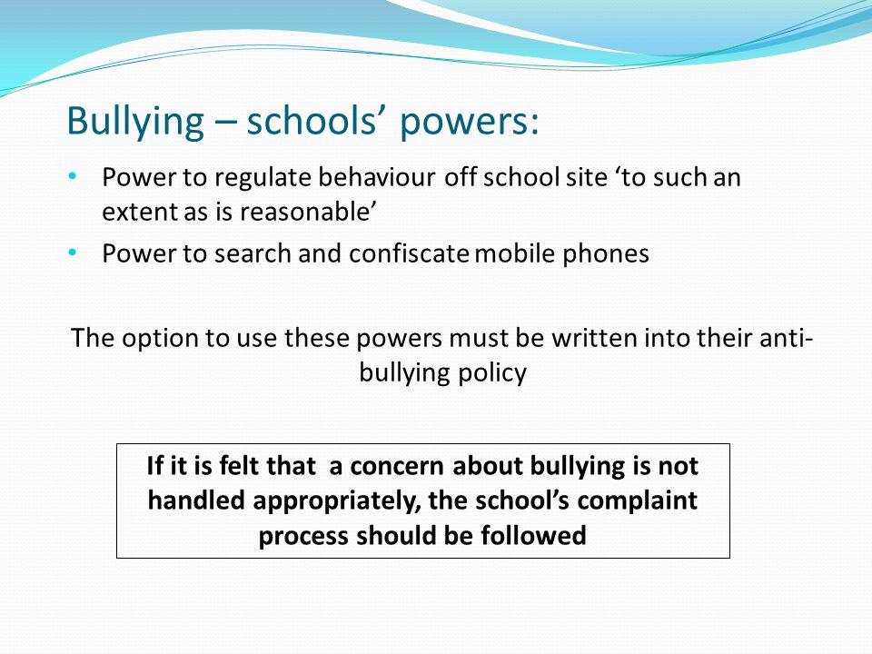 Bullying – schools' powers:
