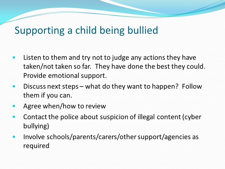 Supporting a child being bullied