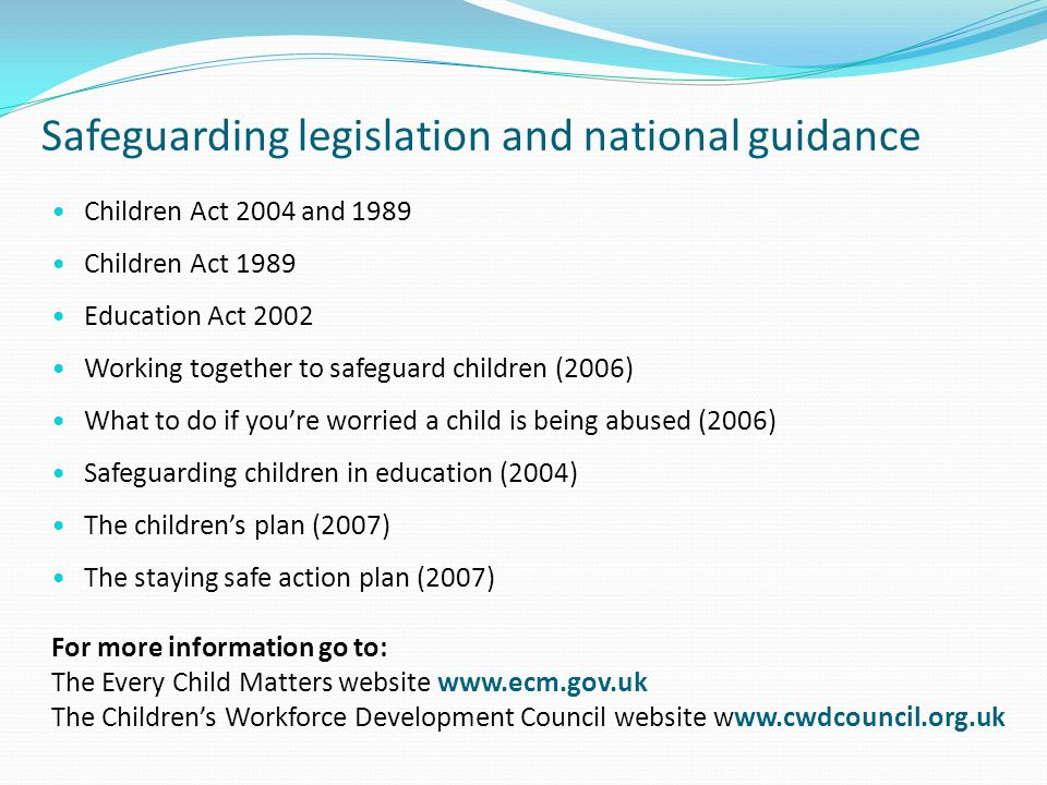 Safeguarding legislation and national guidance