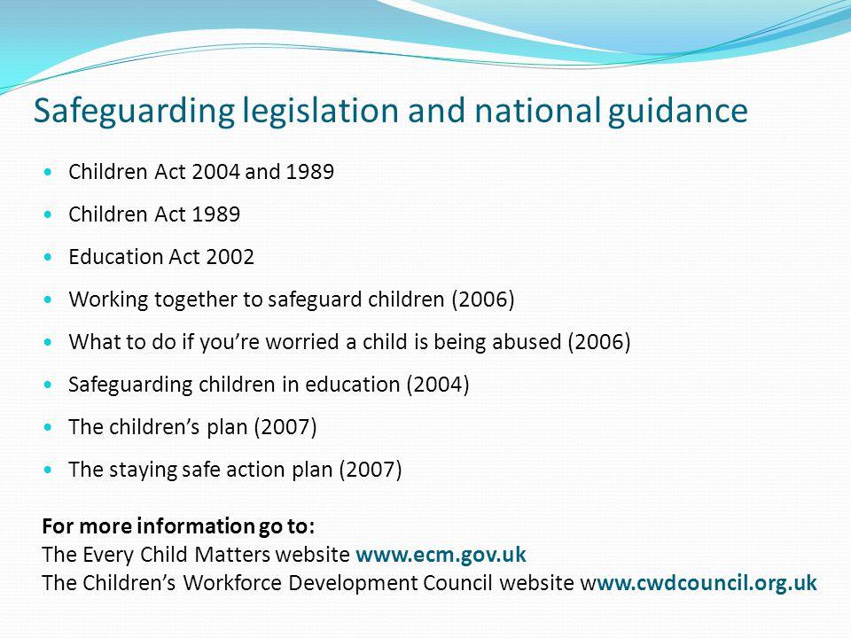 Safeguarding legislation and national guidance