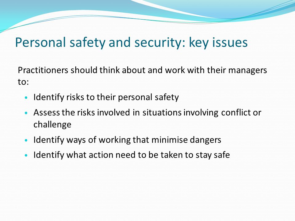 Personal safety and security: key issues
