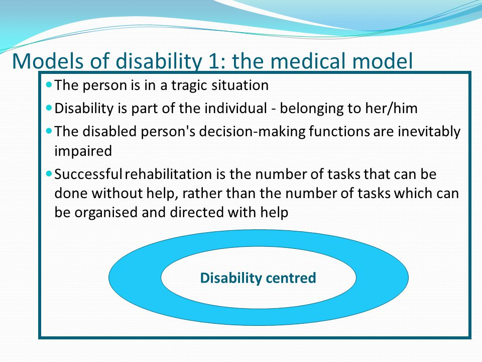 Models of disability 1: the medical model