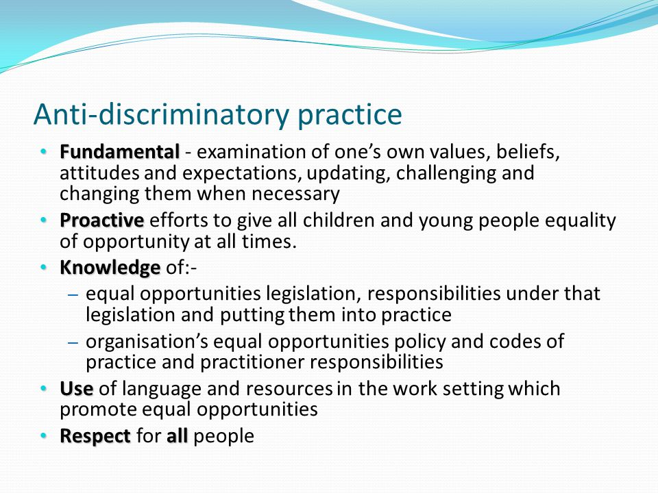 age discrimination act 2006 in anti discriminatory practice Practice, and could also be the equality act 2010 brings together the various strands of anti-discrimination law into one single act it has helped remove existing equality act 2010: banning age discrimination in services, public functions and associations.