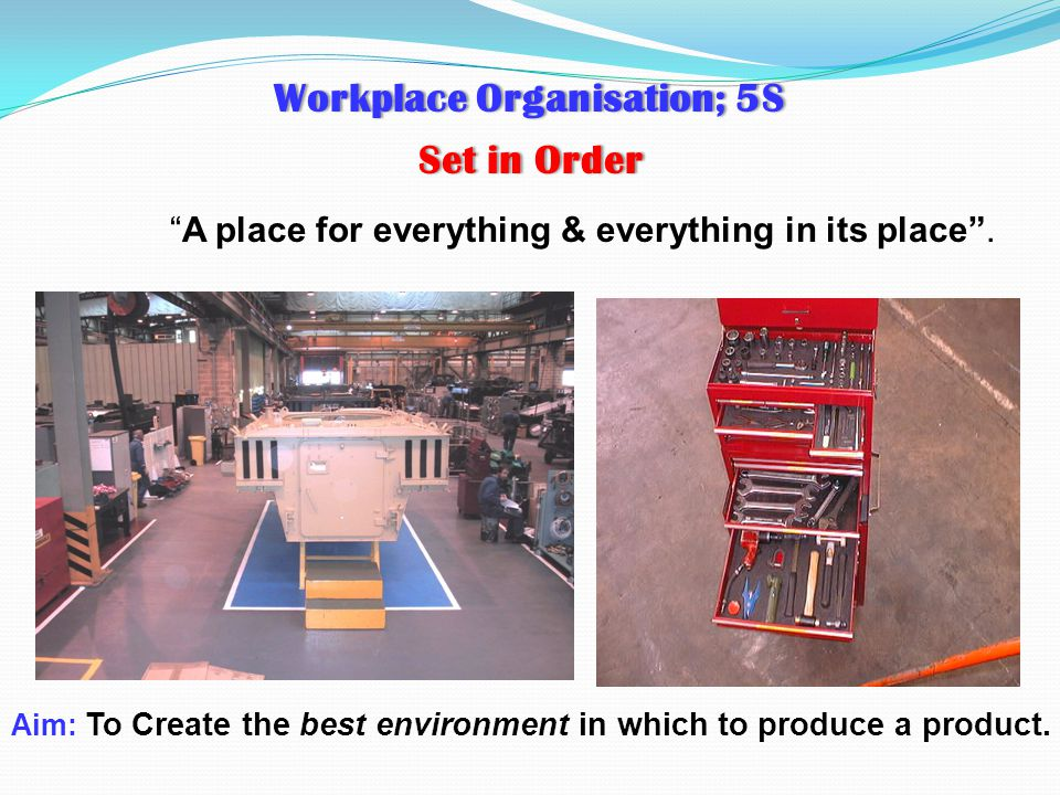 Workplace Organisation; 5S