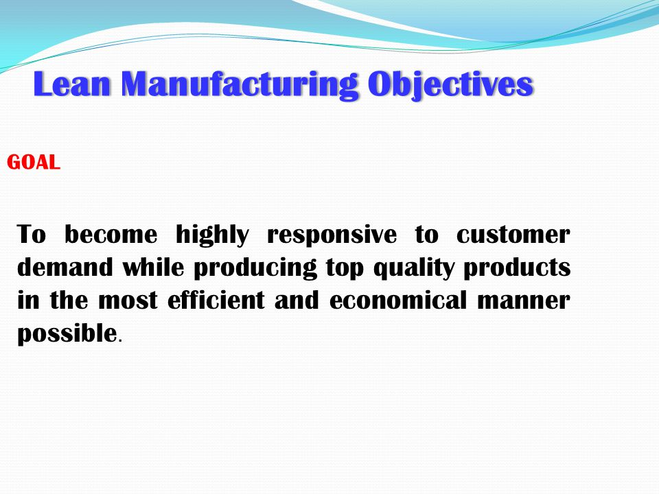 Lean Manufacturing Objectives
