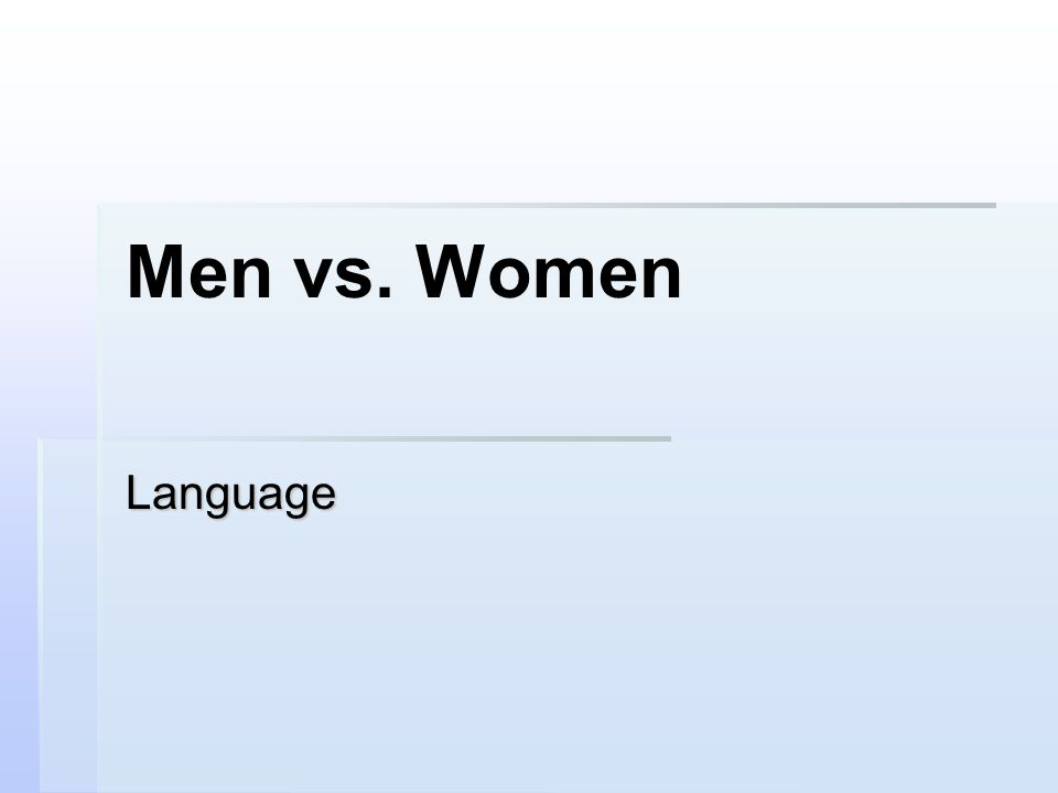 Men vs. Women Language
