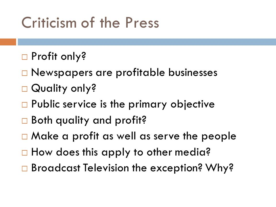 Criticism of the Press Profit only