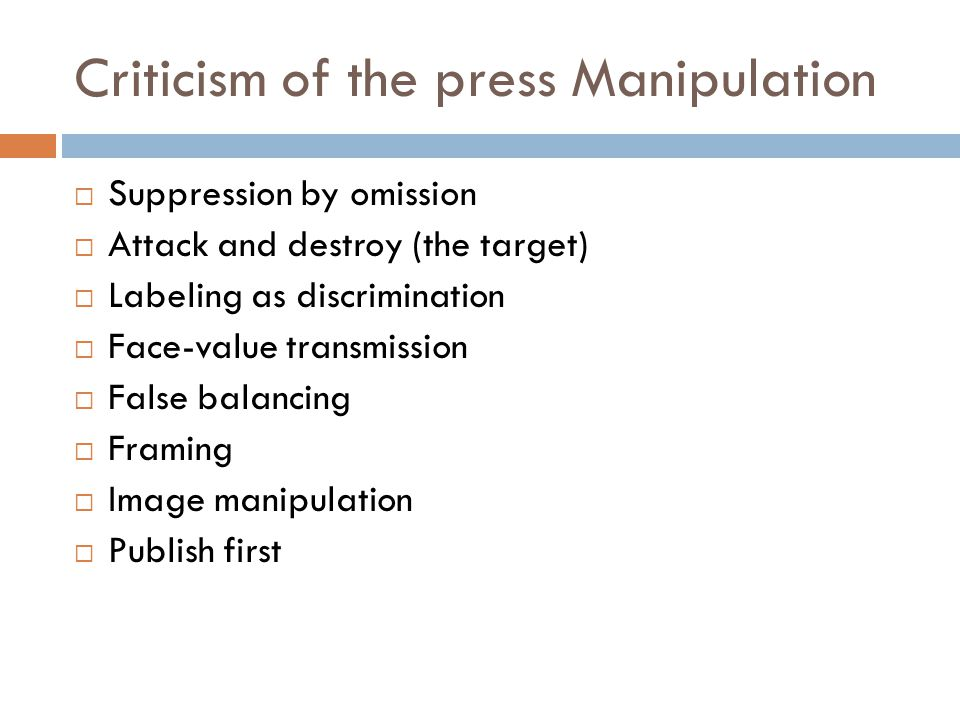 Criticism of the press Manipulation
