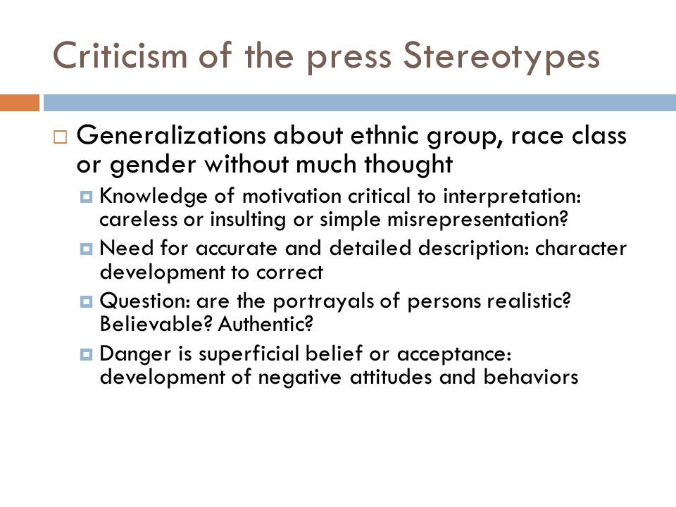 Criticism of the press Stereotypes