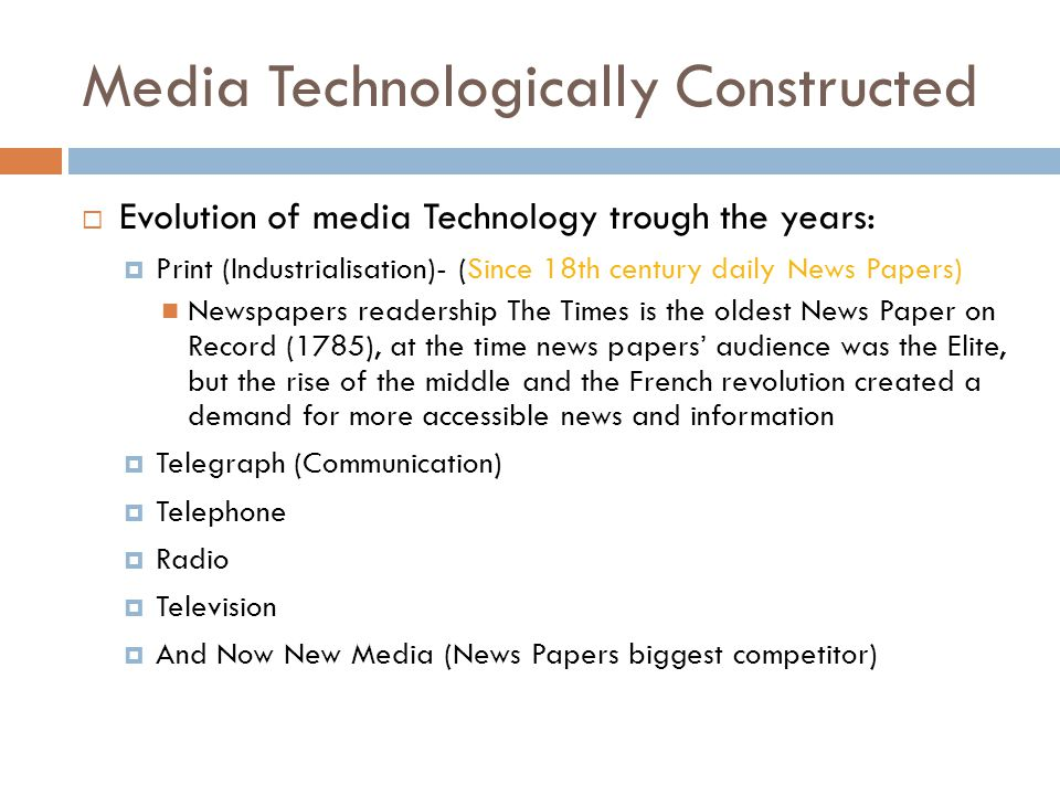 Media Technologically Constructed