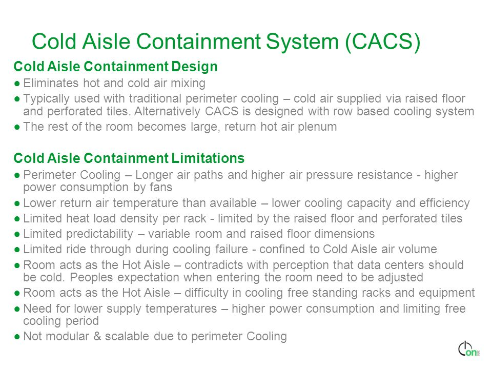 Cold Aisle Containment System (CACS)