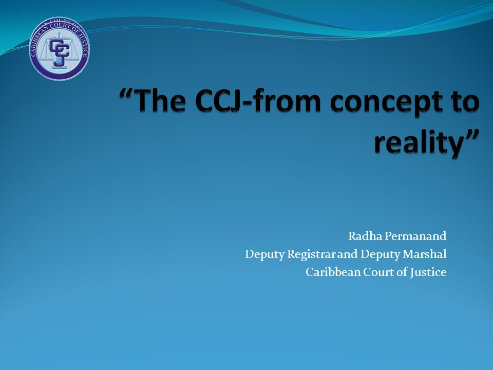 The CCJ-from concept to reality