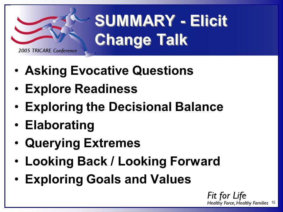 SUMMARY - Elicit Change Talk