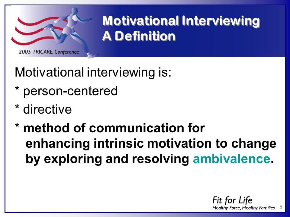 Motivational Interviewing A Definition