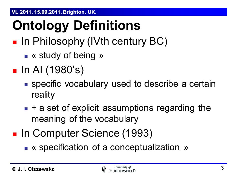Ontology Definitions In Philosophy (IVth century BC) In AI (1980's)